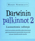 Wendy Northcutt: DARWININ PALKINNOT 2