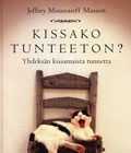 Jeffrey M. Masson : KISSAKO TUNTEETON?